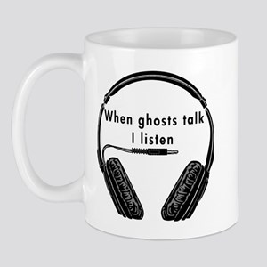 When Ghosts Talk Mug